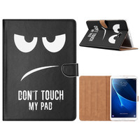 Don't Touch My Pad print lederen standaard hoes voor de Samsung Galaxy Tab A - 2016 (10.1 inch) - Zwart