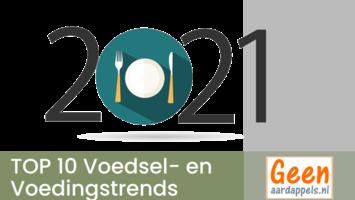 Top 10 Voedseltrends en Voedingstrends 2021