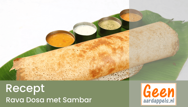 Recept: Rava Dosa met Sambar