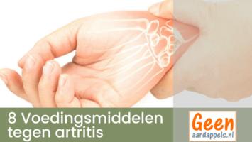 8 Voedingsmiddelen welke je het best kunt vermijden bij artritis