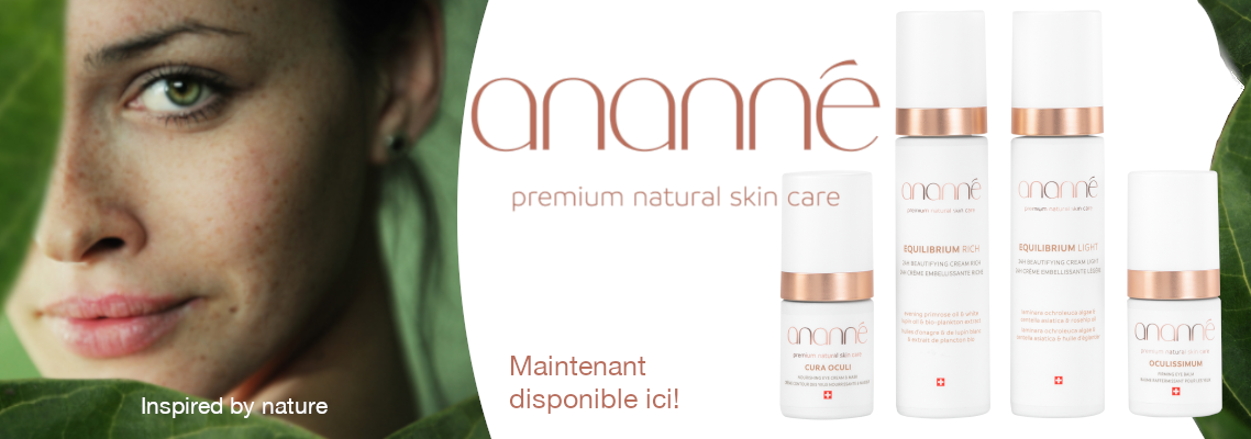 Ananné Natural Skin Care Maintenant Disponible Ici!