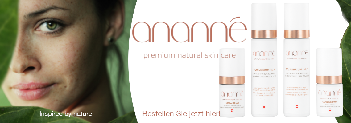 Ananné Premium Natural SKin Care - Bestell hier!