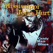 Mississippi John Hurt   Candy Man Blues