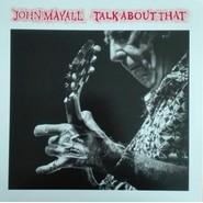 John Mayall | Talk About That