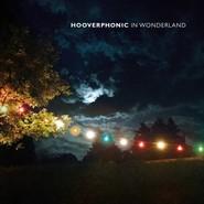 Hooverphonic   |   In Wonderland