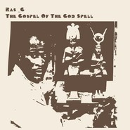 Ras G | The Gospel Of The God Spell