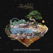 Antibalas       Where The Gods Are In Peace