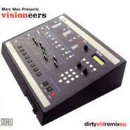 Marc Mac, Visioneers | Dirty Old Remix EP