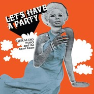 Geraldo Pino, The Heartbeats  | Let's Have A Party