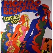 Ursula 1000  |  Mondo Beyondo