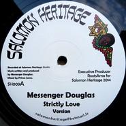 Messenger Douglas, Daba Makourejah | Strictly Love / Soulful Revolution