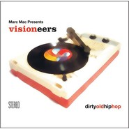 Marc Mac, Visioneers | Dirty Old Hip Hop