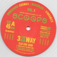 Conscious Sounds, The Disciples (2), Vibronics | Safari Dub