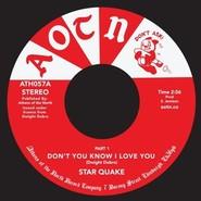 Star Quake  |  Don't You Know I Love You
