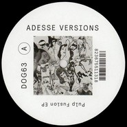 Adesse Versions | Pulp Fusion EP
