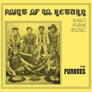 The Funkees   Point Of No Return - Afro Funk Music