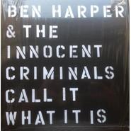 Ben Harper & The Innocent Criminals | Call It What It Is