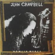 John Campbell   Howlin' Mercy
