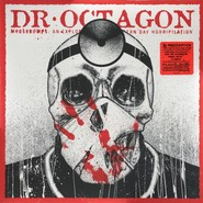 Dr. Octagon | Moosebumps: An Exploration Into Modern Day Horripilation