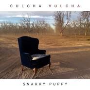 Snarky Puppy | Culcha Vulcha