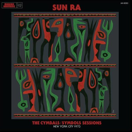 Sun Ra | The Cymbals / Symbols Sessions: New York City 1973