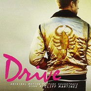 Cliff Martinez | Drive (Original Motion Picture Soundtrack)