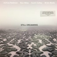 Joshua Redman, Ron Miles, Scott Colley, Brian Blade | Still Dreaming