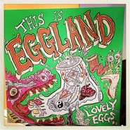 The Lovely Eggs | This Is Eggland