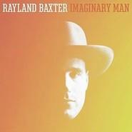 Rayland Baxter | Imaginary Man