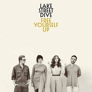 Lake Street Dive | Free Yourself Up