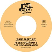 Reggie Grantham, The New Generation | Come Together