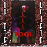 Tool | Opiate