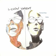 Levon Vincent | Kissing / Only Good Things