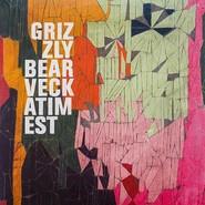 Grizzly Bear | Veckatimest