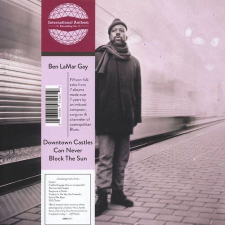 Ben Lamar | Downtown Castles Can Never Block The Sun