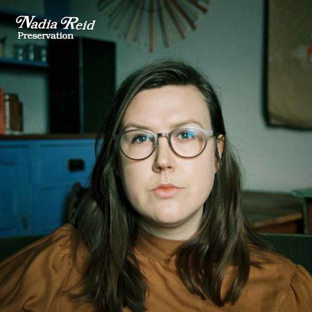 Nadia Reid | Preservation