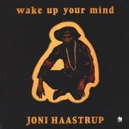 Joni Haastrup | Wake Up Your Mind