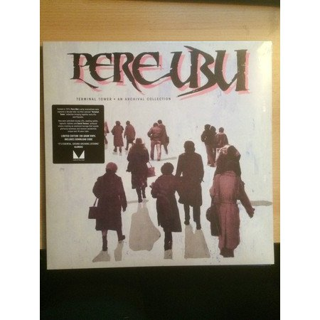 Pere Ubu | Terminal Tower · An Archival Collection