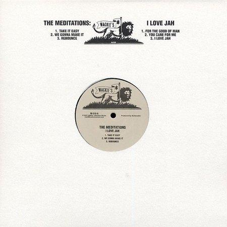 The Meditations | I Love Jah