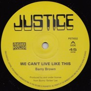 Barry Brown | We Can't Live Like This / From Creation I Man There