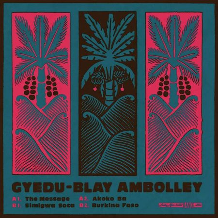 Gyedu Blay Ambolley | The Message