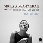 Shola Adisa-Farrar, Florian Pellissier Quintet | Lost Myself