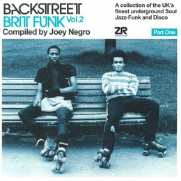 Joey Negro | Backstreet Brit Funk Vol. 2 (A Collection Of The UK's Finest Underground Soul, Jazz-Funk And Disco) (Part One)