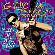 G. Love & Special Sauce | Yeah, It's That Easy