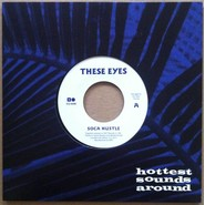These Eyes | Soca Hustle / Let Me Love