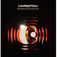 BadBadNotGood | LateNightTales