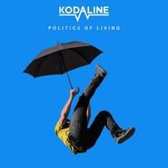 Kodaline | Politics Of Living (Coloured)