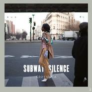 Giovanca | Subway Silence