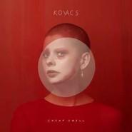 Kovacs | Cheap Smell