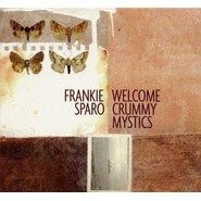 Franki Sparo | Welcome Crummy mystics
